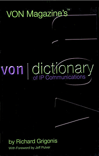 VON Dictionary of IP Communications
